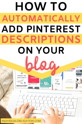 How To Add Pinterest Descriptions For Your Blog Post Pin Images To Get More Social Shares + Traffic