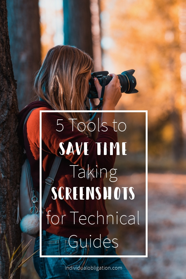 5 tools to save time taking screenshots for technical guides pinterest graphic