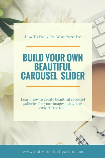 How to easily use WordPress to build your own beautiful carousel slider gallery