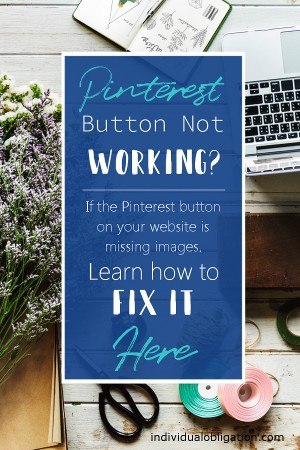 Pinterest button on your website not working? Learn how to fix it here