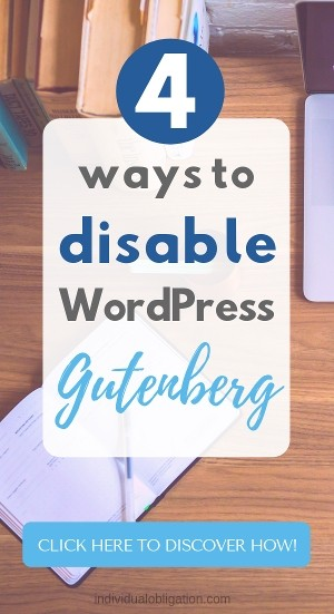 4 ways to disable wordpress gutenberg