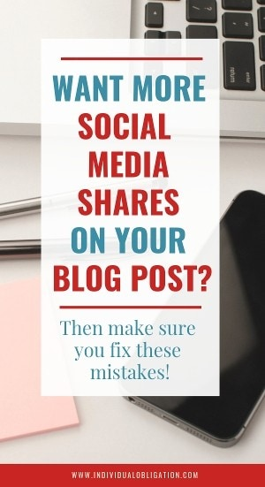 Want more social media sharing on your blog post? Then fix these mistakes!