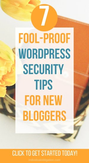 7 Fool-proof WordPress security tips for new bloggers