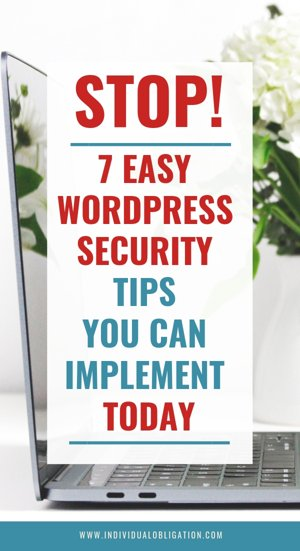 Stop! 7 Easy WordPress security tips you can implement today