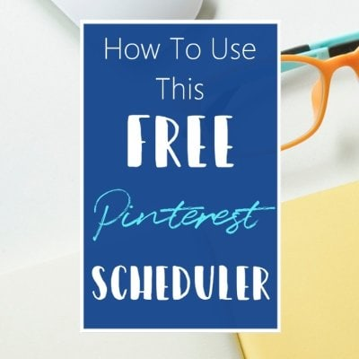 How To Use This Free Pinterest Scheduler