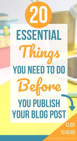 20 Essential things you need to do before you publish your blog post on WordPress