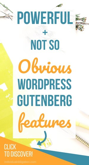 Powerful +Not So Obvious WordPress Gutenberg Features