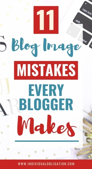 11 Blog image mistakes every blogger makes