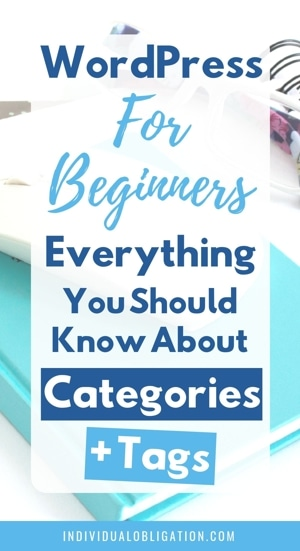 WordPress for beginners - Everything you should know about WordPress categories and tags