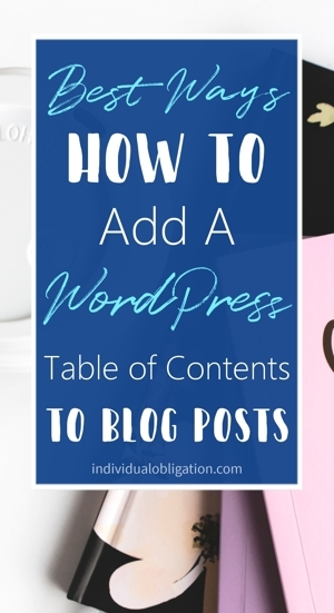 Best Ways How To Add A WordPress Table Of Contents To Blog Posts