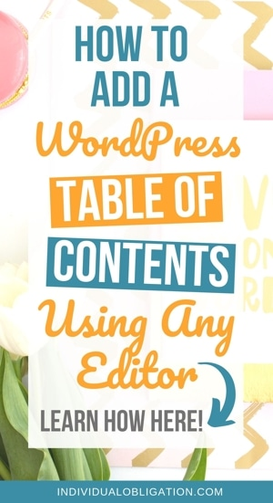 How To Add A WordPress Table Of Contents Using Any Editor