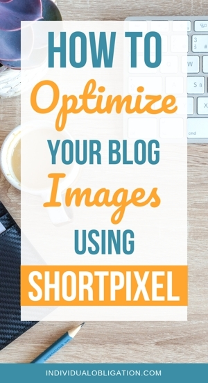 How to optimize your blog images using ShortPixel