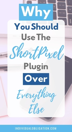 Why you should use the ShortPixel plugin over everything else