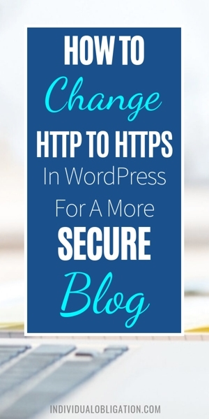 How To Change HTTP To HTTPS In WordPress For A More Secure Blog