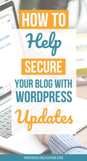 How To Help Secure Your Blog With WordPress Updates
