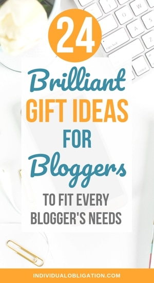24 Brilliant gift ideas for bloggers to fit every blogger's needs