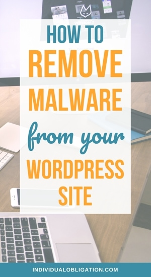 How To Remove Malware From Your WordPress Site