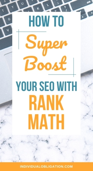 How To Super Boost Your SEO With Rank Math