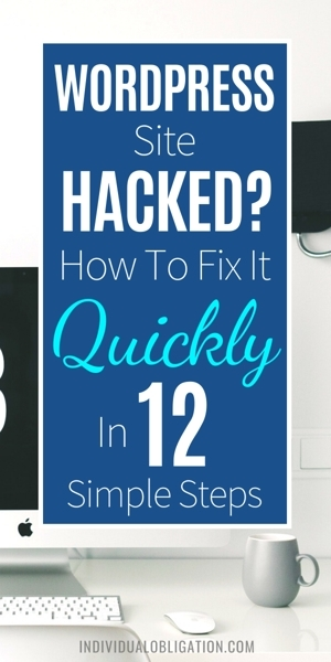 Wordpress Site Hacked How To Fix It Quickly In 12 Simple Steps