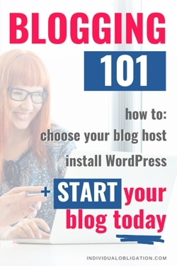 Blogging 101 How To Choose Your Blog Host, Install WordPress + Start Your Blog Today