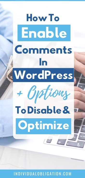How To Enable Comments In WordPress + Options To Disable & Optimize