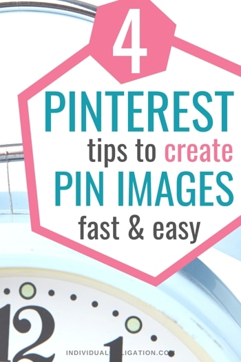 How To Create Pinterest Pin Images Fast & Easy For Pinterest Marketing