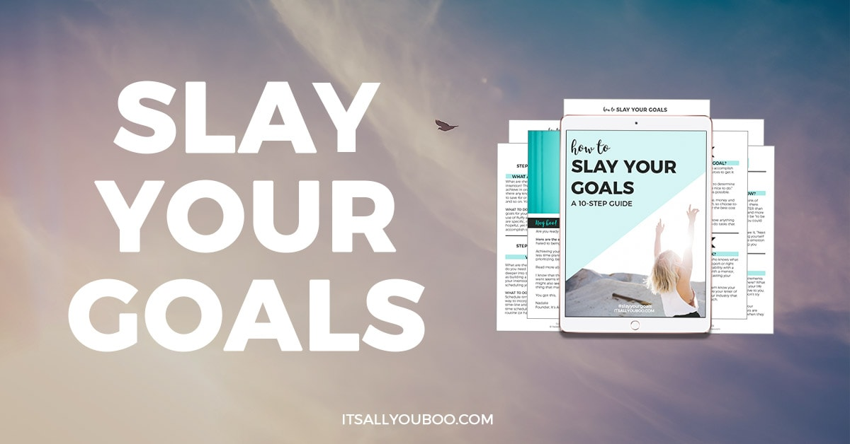 10 Step Slay Your Goals Guide