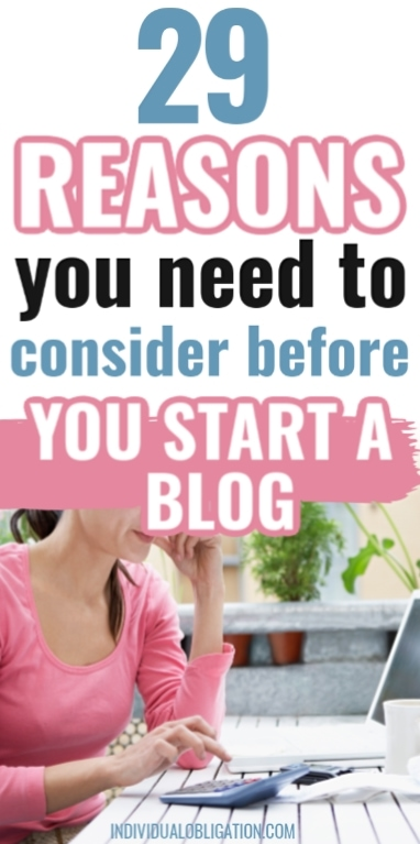 Why Start A Blog? Must-Know Reasons To Blog + Why You Should NOT Before Starting A Blog