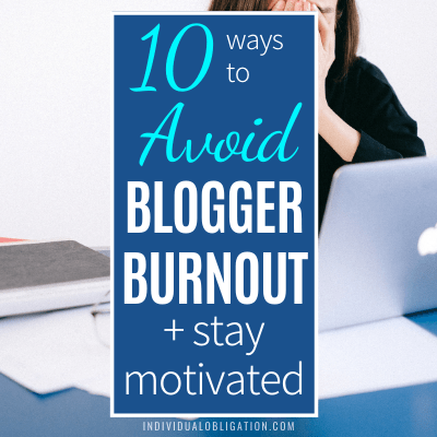 How To Stay Motivated To Blog And Avoid Blogger Burnout Blogging Tips Productivity Goals For Beginners Work Smart B Featured