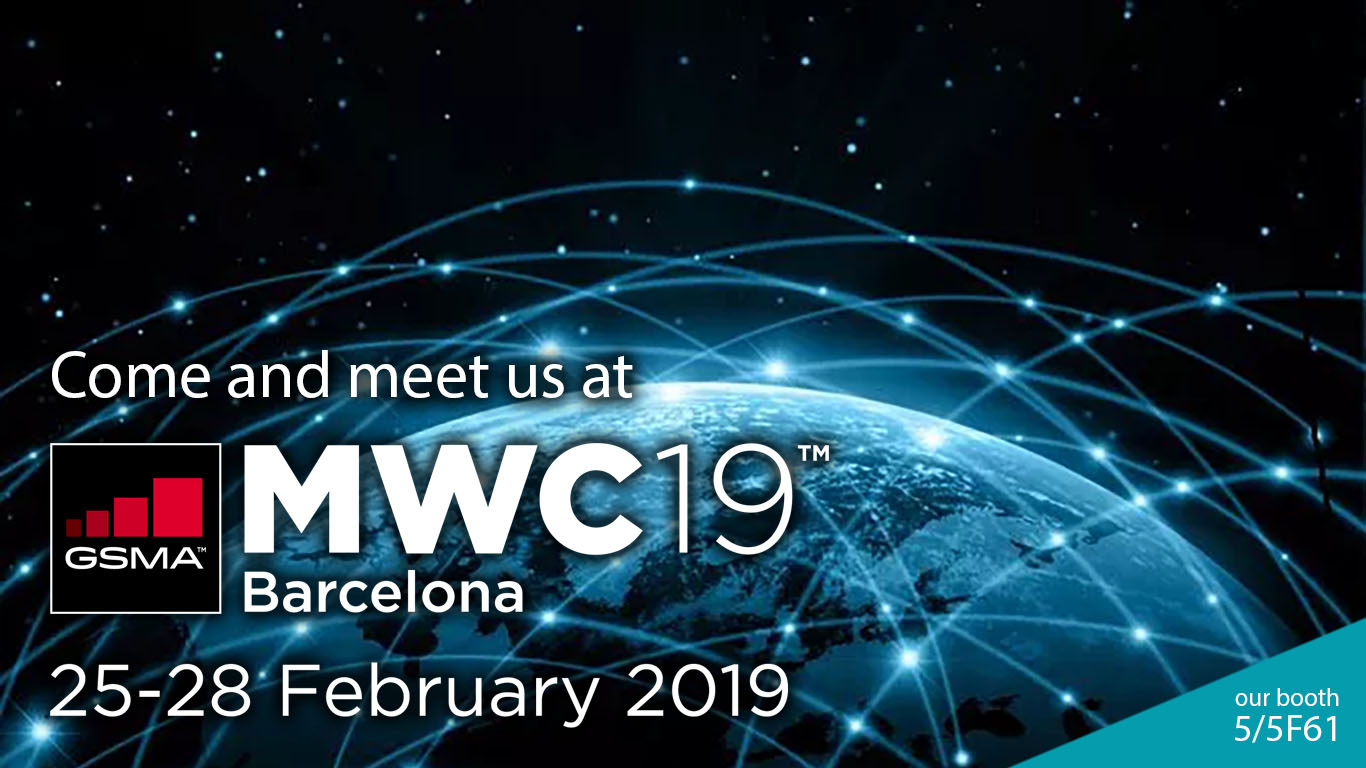 MWC19 Barcelona: Coma and Meet Us. Our booth: 5/5F61