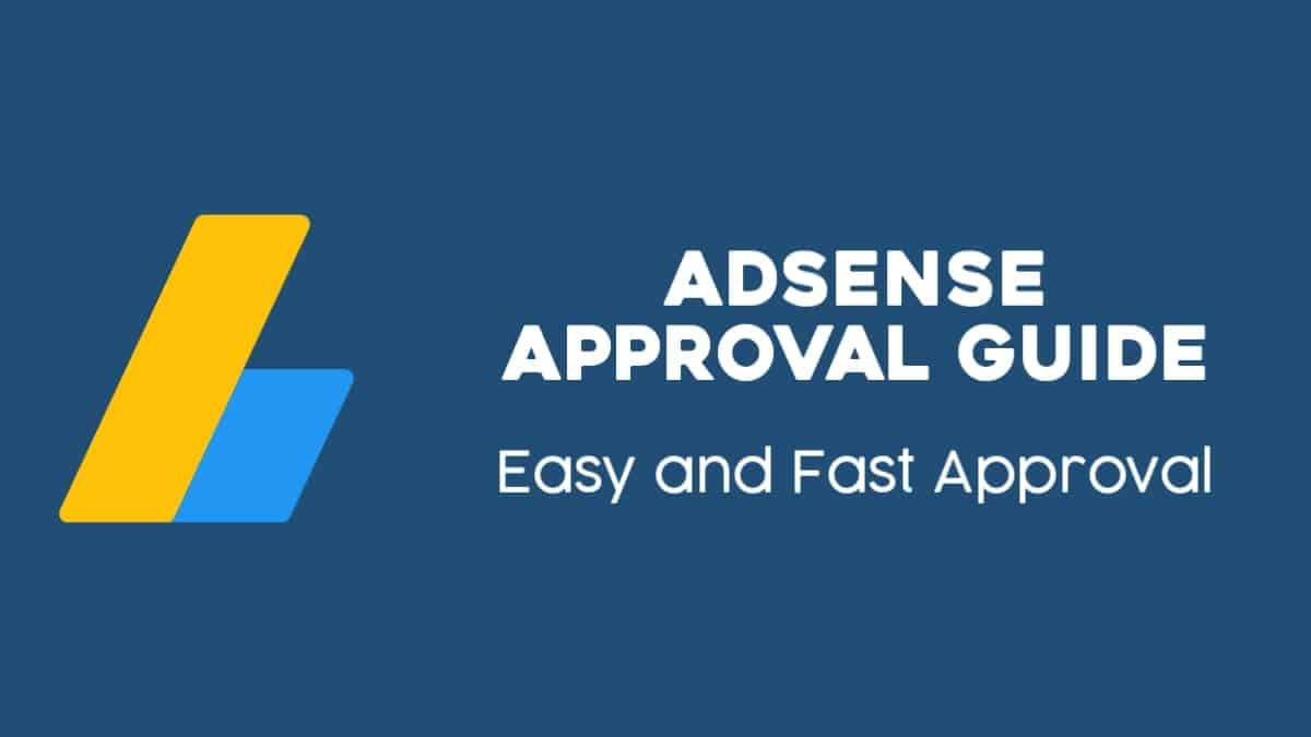 Adsense Approval Guide