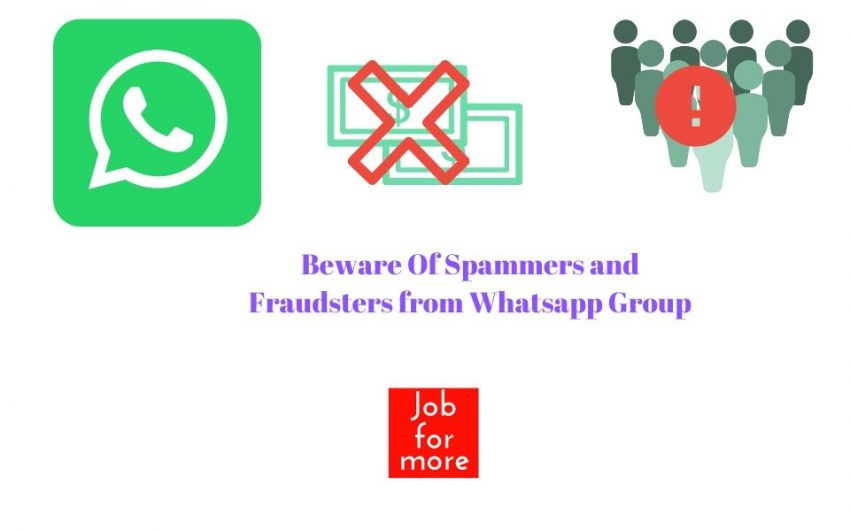 Beware Of Spammers and Fraudsters from Whatsapp Group