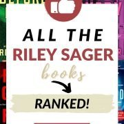 All the Riley Sager books ranked