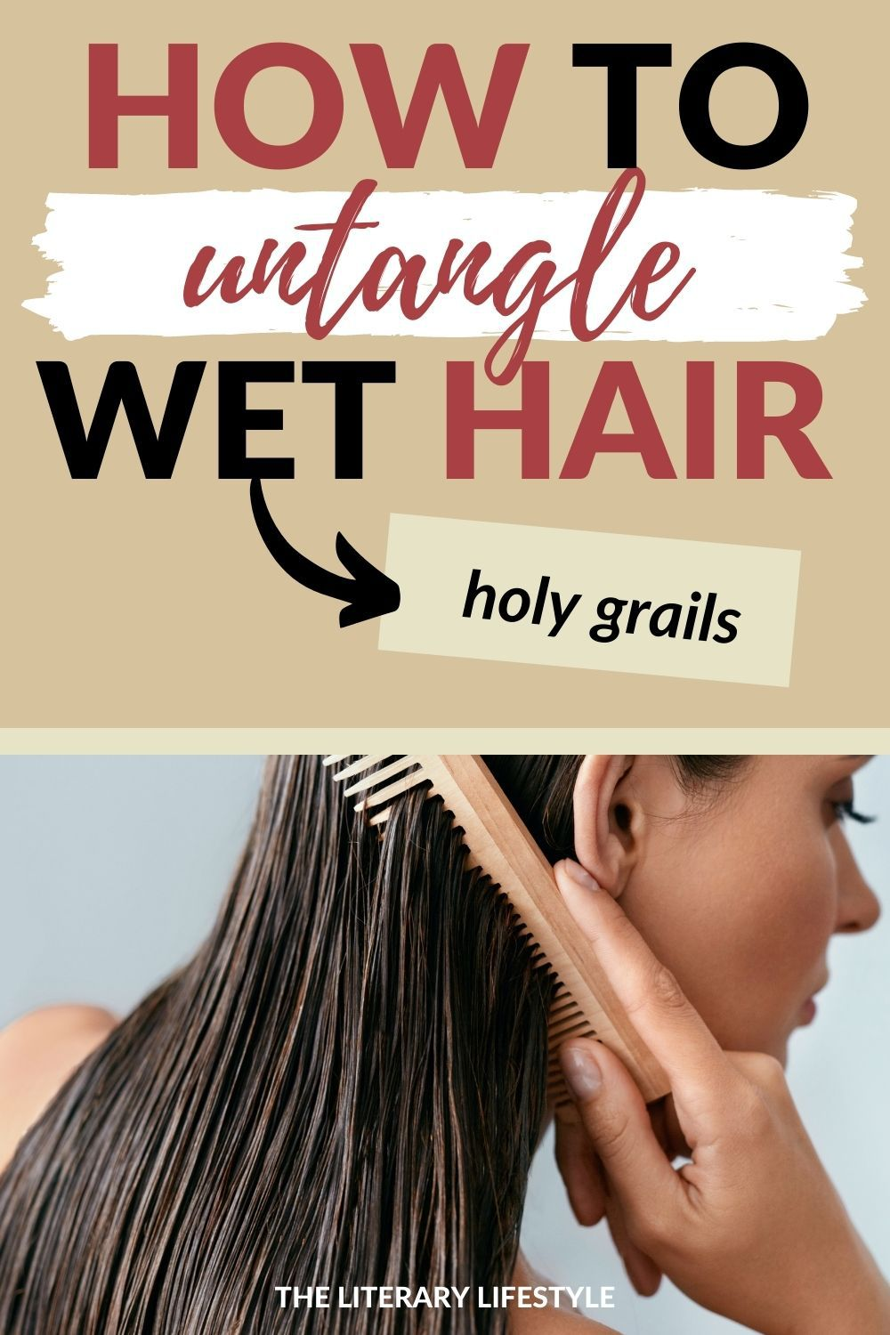 how to untangle wet hair