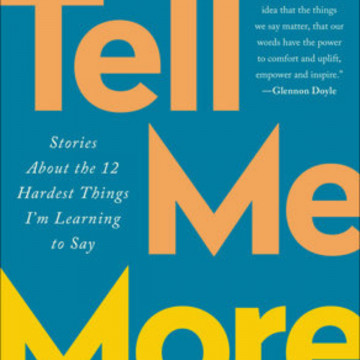 Book Review: Tell Me More