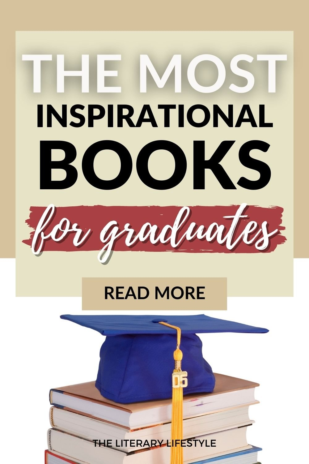 The Most Inspirational Books for Graduates