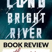 Book Review: Long Bright River