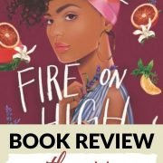 Book Review: With the Fire on High