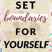 how to set boundaries for yourself