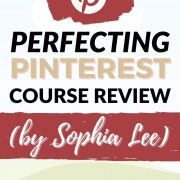 Perfecting Pinterest Review of Course by Sophia LEe