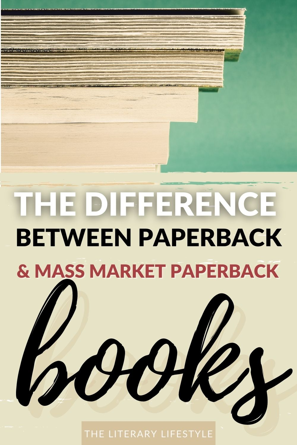 the difference between paperback and mass market paperback books