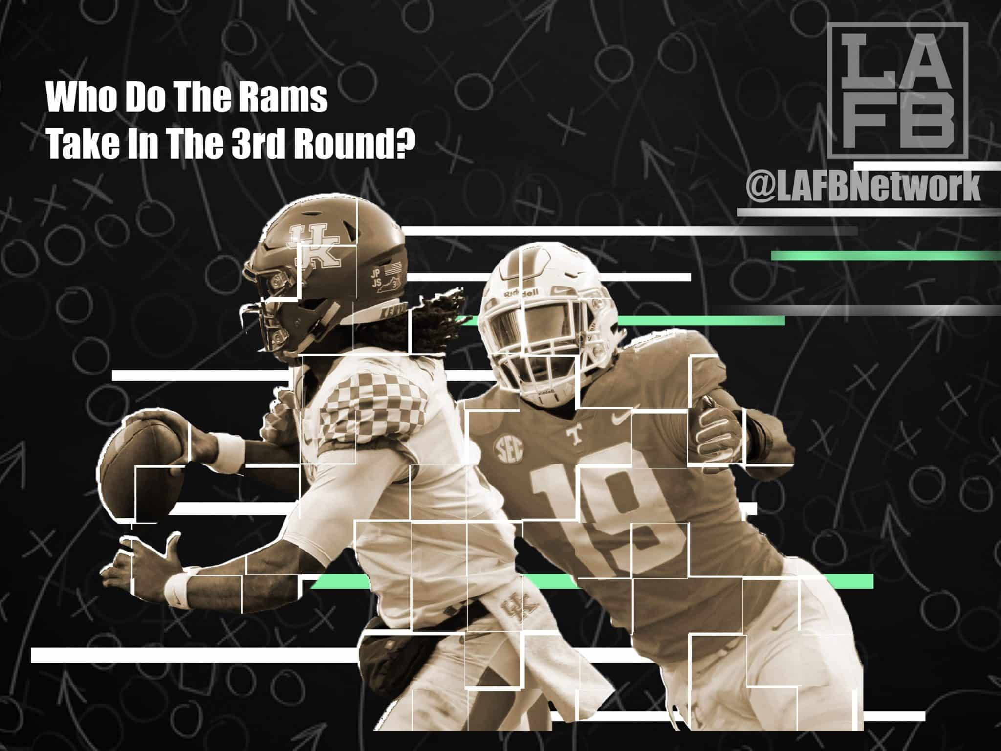 Who Should The Rams Take In The 3rd Round? Here's 3 Different Scenarios