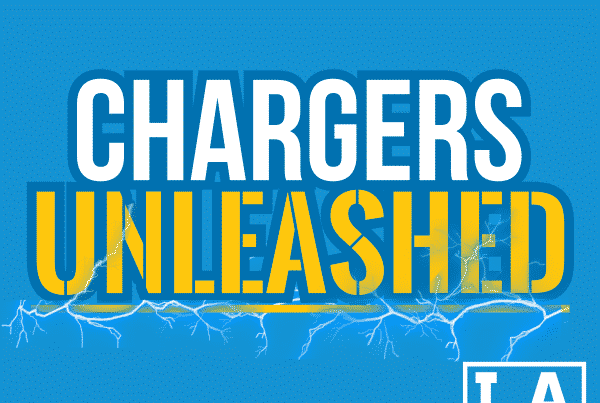 Chargers Unleashed Podcast. Part Of The LAFB Network