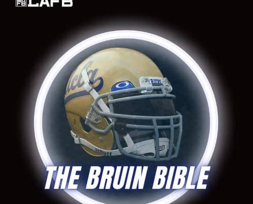 The Bruin Bible. A UCLA Football Podcast On The LAFB Network.