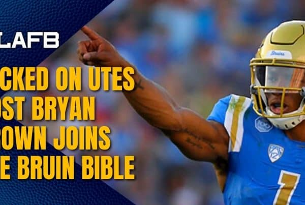The Bruin Bible Welcomes Locked On Utes Host Bryan Brown To The Show
