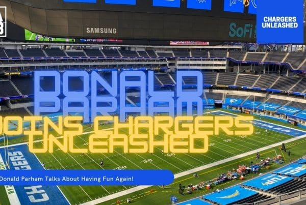 Donald Parham Joins Chargers Unleashed On The LAFB Network.