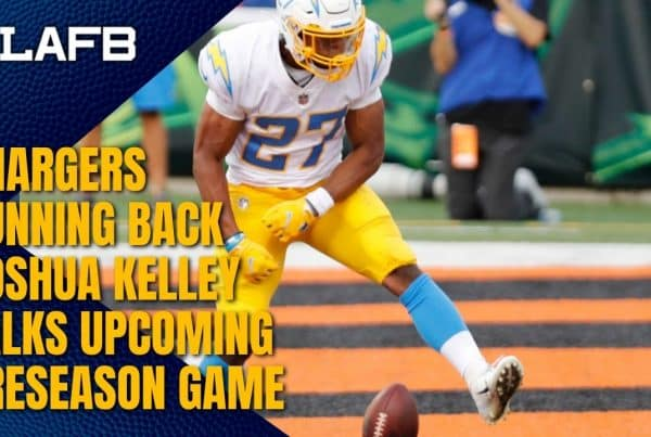 Los Angeles Chargers Running Back Joshua Kelley Joins The LA Football Show. Photo Credit: Chargers Wire   USA Today   LAFB Network Graphic