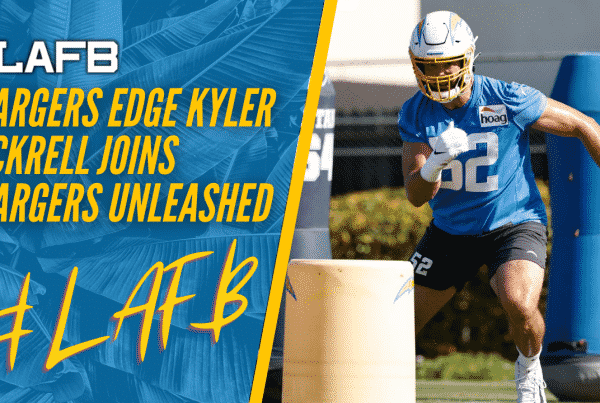 Chargers Edge, Kyler Fackrell, Joins Chargers Unleashed