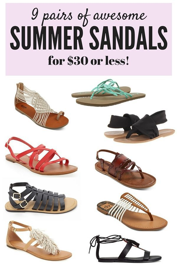 If you're looking for some affordable and beautiful sandals to add to your closet this season, this is the post for you! Here's a quick roundup of 9 different adorable pairs of sandals for under $30!