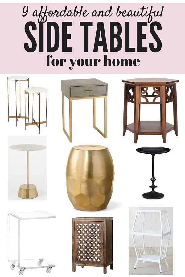 A roundup of 9 different beautiful and affordable side tables that are perfect for any room!